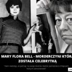 Najmłodsza morderczyni Mary Bell