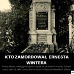 Kto zamordował Ernesta Wintera?