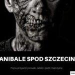 Kanibale spod Szczecina