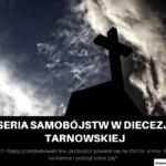 Seria samobójstw w Diecezji Tarnowskiej