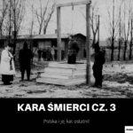 Kara Śmierci w Polsce i ostatni kat