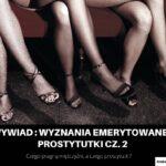 Wyznania emerytowanej prostytutki cz. 2