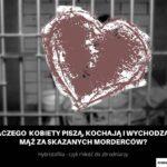 Hybristofilia - czyli miłość do zbrodniarzy