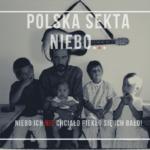 Polska sekta Niebo...