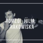 Romeo i Julia z Rakowisk