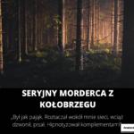 Seryjny Morderca z Kołobrzegu